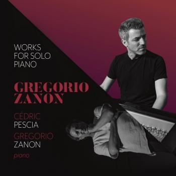 Cover Gregorio Zanon: Works for Solo Piano
