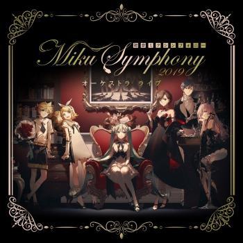 Cover Hatsune Miku Symphony: Miku Symphony 2019 Orchestra Live
