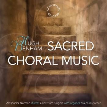 Cover Hugh Benham: Sacred Choral Music