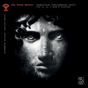 Cover The Fiery Genius: Neapolitan Instrumental Music for 1, 2, 3, and 4 Violins