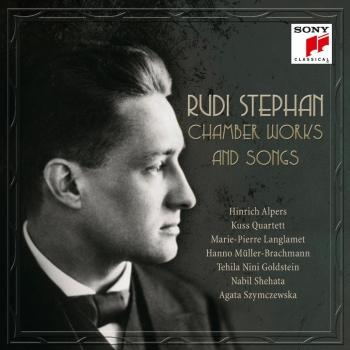 Cover Rudi Stephan: Chamber Works and Songs