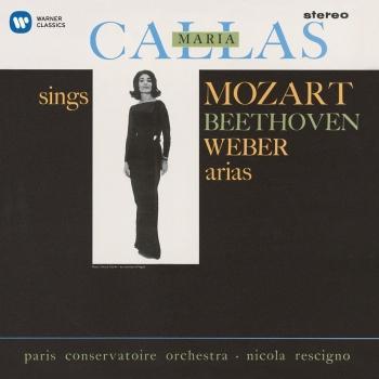 Cover Callas sings Mozart, Beethoven & Weber Arias - Callas Remastered