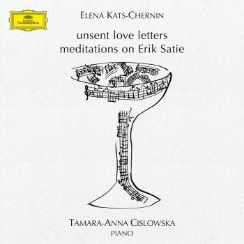 Cover Kats-Chernin: Unsent Love Letters, Meditations On Erik Satie