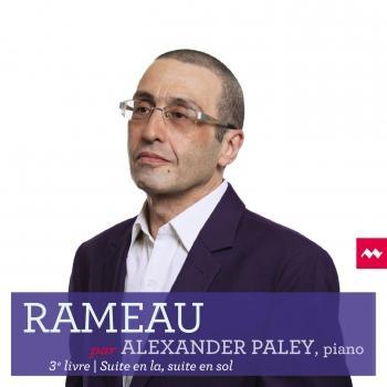 Cover Rameau par Alexander Paley - 3e livre / Suite en la, suite en sol