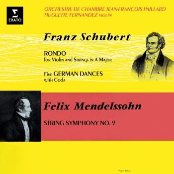 Cover Schubert: Rondo for Violin and Strings, D. 438 & German Dances, D. 90 - Mendelssohn: String Symphony No. 9 (Remastered)