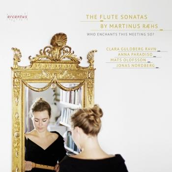 Cover The Flute Sonatas by Martinus Ræhs - Who enchants this meeting so?