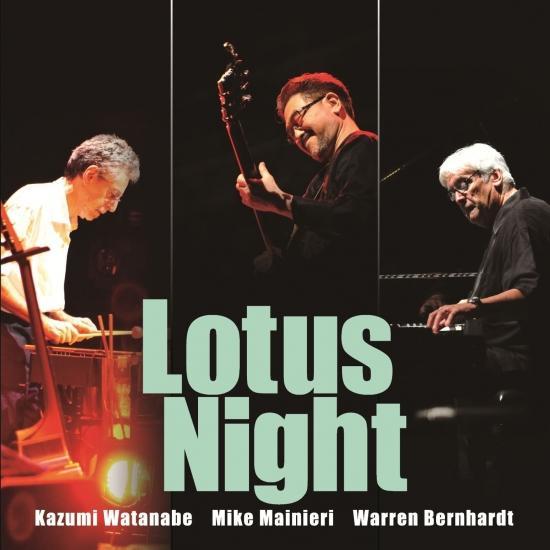 Cover Lotus Night (Kazumi Watanabe 45th Anniversary Reissue Series)