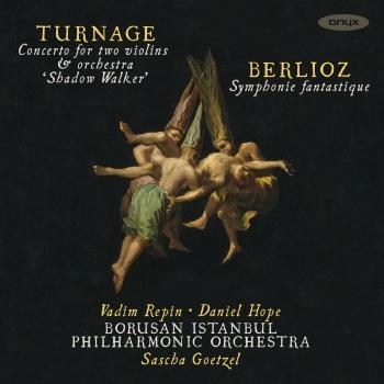 Cover Turnage: Concerto for 2 Violins & Orchestra 'Shadow Walker' - Berlioz: Symphonie fantastique (Live)