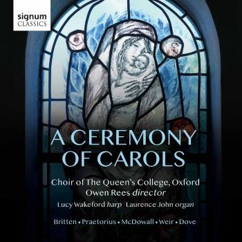 Cover A Ceremony of Carols: Britten, Praetorius, McDowall, Weir, Dove