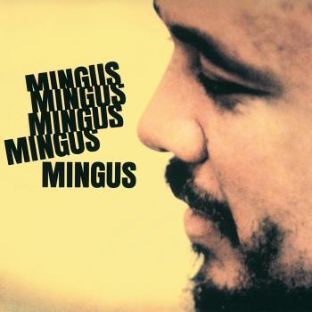 Cover Mingus Mingus Mingus Mingus Mingus (Remastered)