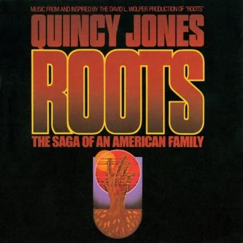 "Cover Roots: The Saga Of An American Family (Remastered) (Music From And Inspired By The David L. Wolper Production Of ""Roots)"