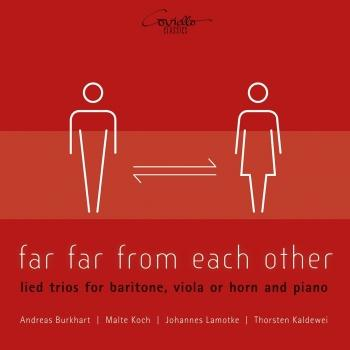 Cover Far Far from Each Other (Lied Trios for Baritone, Viola or Horn and Piano)