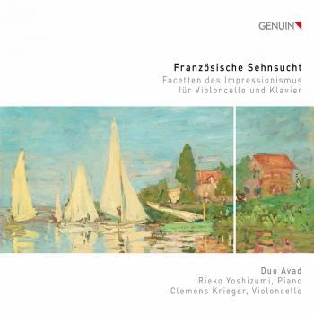 Cover Französische Sehnsucht: Facetten des Impressionismus für Violoncello und Klavier