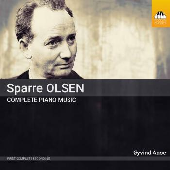 Cover Carl Gustav Sparre Olsen: Complete Piano Music