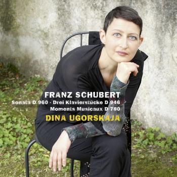 Cover Schubert: Sonata, Moments musicaux & 3 Klavierstücke