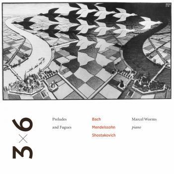 Cover Bach, Mendelssohn & Shostakovich: Preludes & Fugues