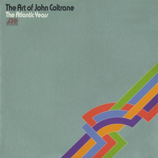 Cover The Art Of John Coltrane - The Atlantic Years