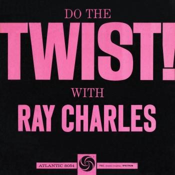 Cover Do The Twist! With Ray Charles (Mono Remastered)