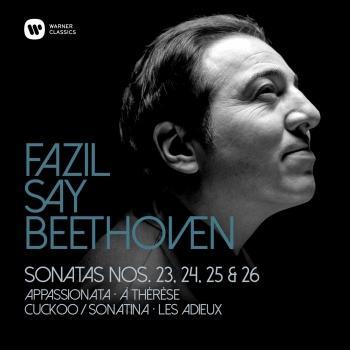 Cover Beethoven: Piano Sonatas Nos 23, 'Appassionata', 24, 25 & 26, 'Les Adieux'