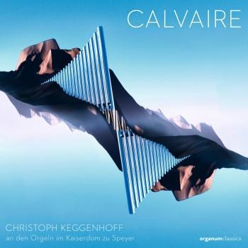 Cover Calvaire (an den Orgeln im Kaiserdom zu Speyer)