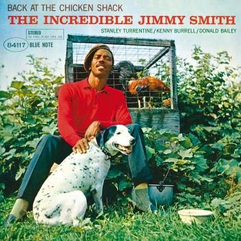 Cover Back At The Chicken Shack: The Incredible Jimmy Smith (Remastered)