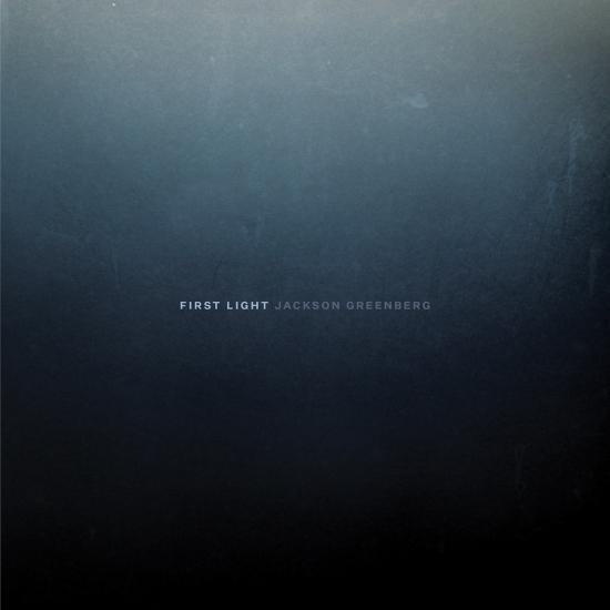 Cover Jackson Greenberg: First Light