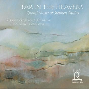 Cover Stephen Paulus: Far in the Heavens