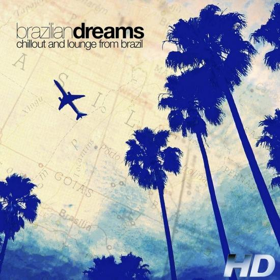 Cover Brazilian Dreams: Chillout and Lounge from Brazil