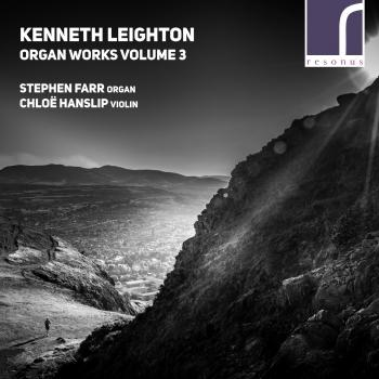 Cover Kenneth Leighton: Organ Works, Volume 3