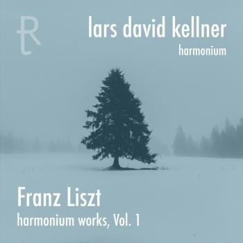 Cover Franz Liszt: Harmonium Works, Vol. 1