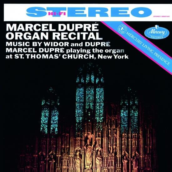 Cover Marcel Dupré Organ Recital: Widor & Dupré (Remastered 2015)