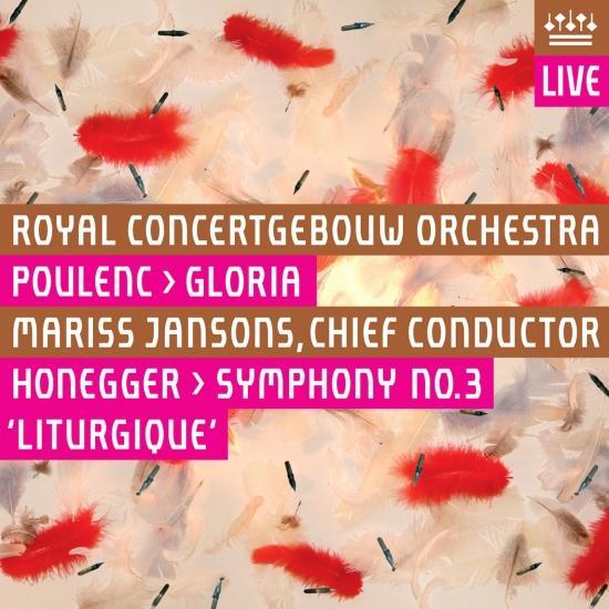 Cover Poulenc: Gloria / Honegger: Symphony No. 3, Liturgique (Live)