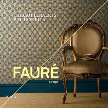 Cover Gabriel Fauré: Songs & Médodies
