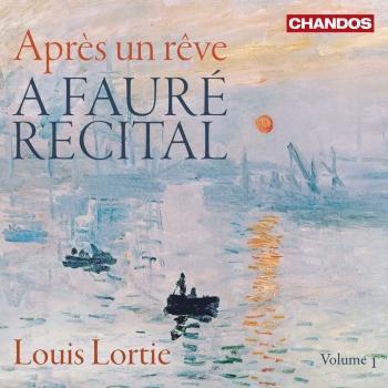 Cover A Fauré Recital, Vol. 1: Après un rêve
