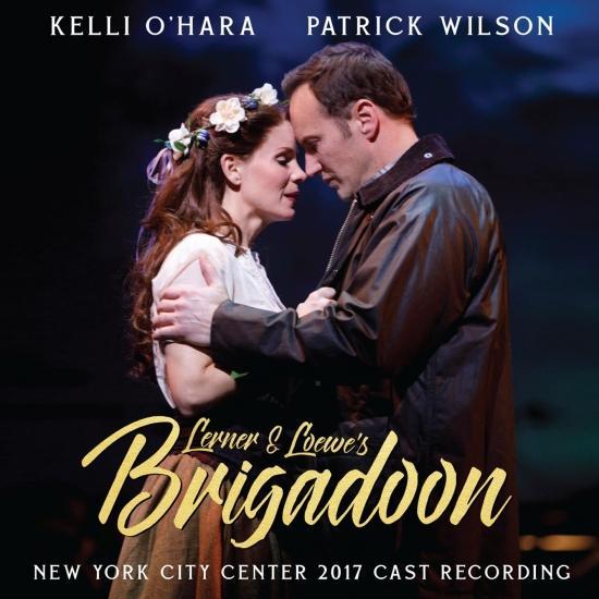 Cover Lerner & Loewe's Brigadoon (New York City Center 2017 Cast Recording)