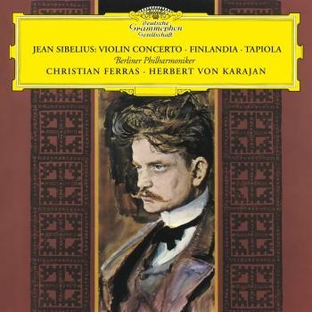 Cover Sibelius: Violin Concerto; Finlandia; Tapiola (Remastered)