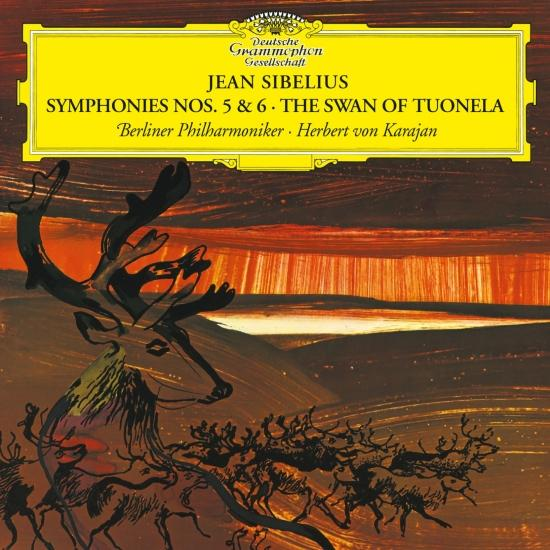 Cover Sibelius: Symphonies Nos. 5 & 6; The Swan of Tuonela (Remastered)