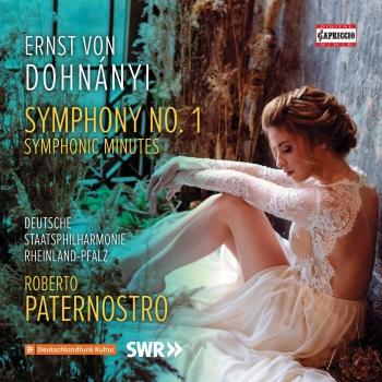 Cover Dohnányi: Symphony No. 1 in D Minor, Op. 9 & Symphonic Minutes, Op. 36