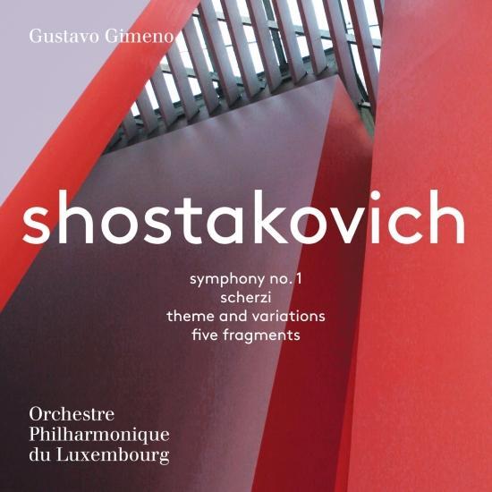 Cover Shostakovich: Symphony No. 1, Scherzi, Theme and Variations & 5 Fragments