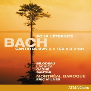 Cover Bach: Pour l'éternité – Cantatas, BWV 4, 106, 9 & 181