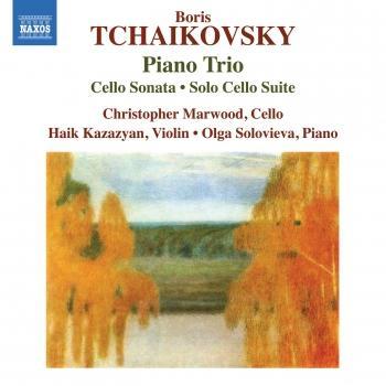 Cover B. Tchaikovsky: Piano Trio, Cello Sonata & Solo Cello Suite