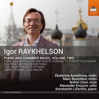 Cover Igor Raykhelson: Piano & Chamber Music, Vol. 2