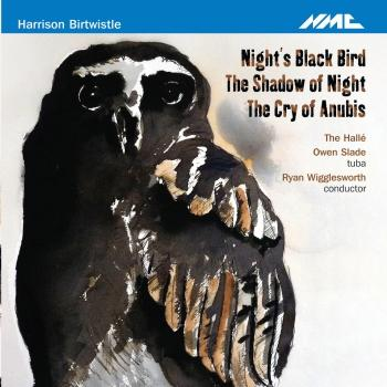 Cover Birtwistle: Night's Black Bird - The Shadow of Night - The Cry of Anubis