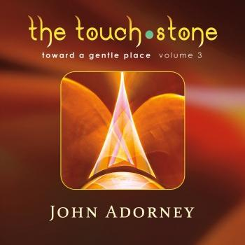Cover The Touch Stone, Toward a Gentle Place - Vol. 3