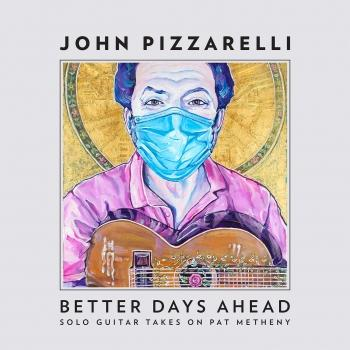 Cover Better Days Ahead (Solo Guitar Takes on Pat Metheny)