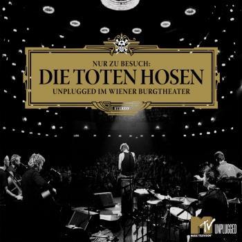 Nur zu Besuch: Die Toten Hosen Unplugged im Wiener Burgtheater - Das komplette Konzert