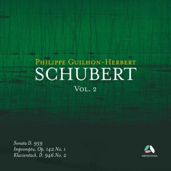 Cover Schubert, Vol. 2: Piano Sonata D. 959, Impromptu Op. 142 No. 1 & Klavierstück D. 956 No. 2
