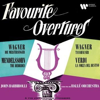 Cover Wagner, Mendelssohn & Verdi: Favourite Overtures (Remastered)