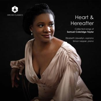 Cover Heart & Hereafter: Collected Songs of Samuel Coleridge-Taylor