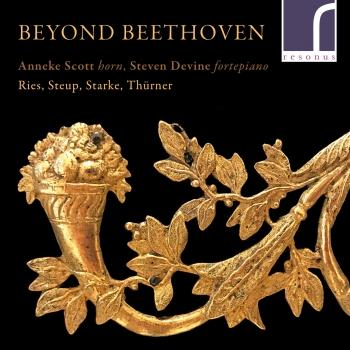 Cover Beyond Beethoven: Works for Natural Horn and Fortepiano